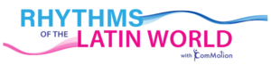 Rhythms of the Latin World Logo No Background Banner